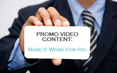 Promo Videos: Making them Work for Your Marketing