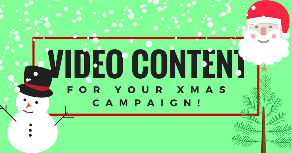 How Will Video Content Help Strengthen your Christmas Marketing Campaign?